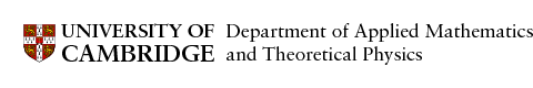 University of Cambridge - Department of Applied Mathematics and Theoretical Physics